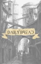My Daily Bread by Genghis110