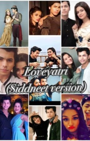 Loveyatri (Sidneet Version)  by pahalraval