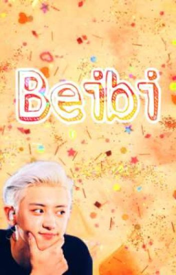 Beibi [ChanSoo]