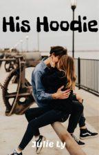 His Hoodie || Julie Ly by potatojulie08