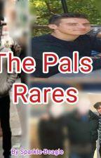 The Pals Rares by Sparkle-Beagle