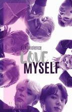 Love Myself | #ENDviolence by silvertaehyung