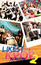 Likest Kpop Academy 2 by LikestKpop2Head