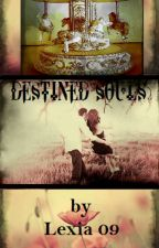 Destined Souls by lexia_09