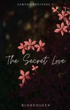 The Secret Love (completed) by BlondQueen