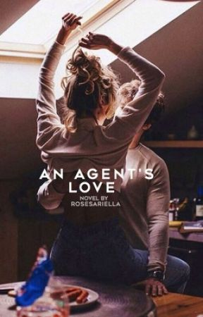An Agent's Love by rosesariella