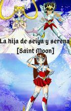La hija de seiya y serena [Saint Moon] by SandraAnastacioRamir