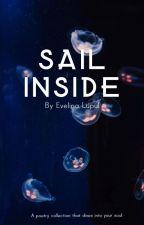 Sail inside by EvelinaLupul