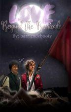 Love Beyond The Barricade by barricadebooty