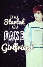 """It All Started As A Fake Girlfriend [BTS Kim """"V"""" Taehyung FF] by LuluKeyk88"""
