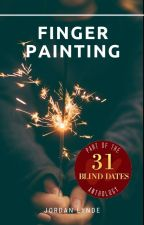 Finger Painting | Blind Date 4 of 31 by JordanLynde
