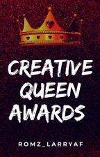 Creative Queen Awards || Monthly by Romz_larryaf