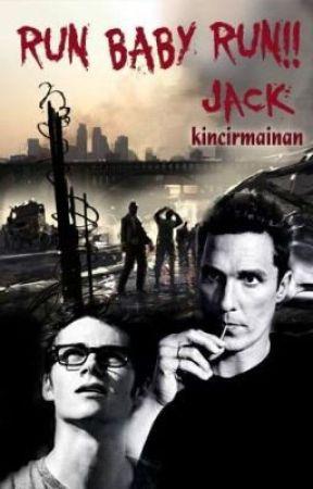 Run Baby Run (Jack) by kinofsorrow