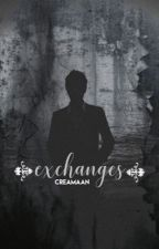 Exchanges  by creamaan