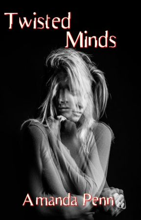 Twisted Minds (Book 2) The Dark Souls Series by AmandaPenn