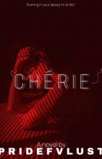 Chérie | Sweetheart by Pridefvlust