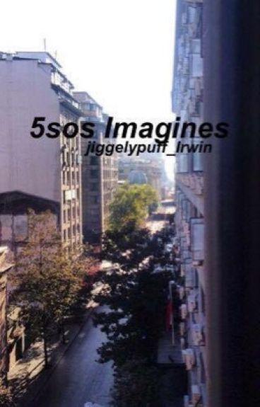 5SOS IMAGINES