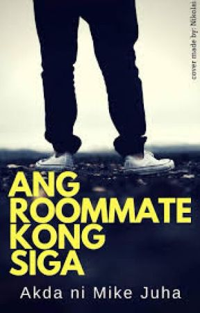 Ang roommate kong siga by jayann_07