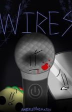 WIRES    Inanimate Insanity Fanfic by MayhemSparks