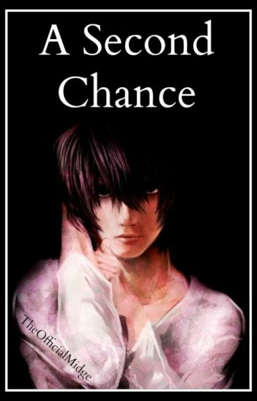 A Second Chance [L Lawliet]