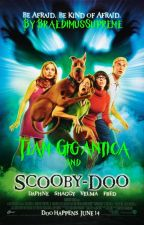 Team Gigantica and Scooby-Doo by BraedimusSupreme