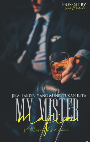 MY MR. MAFIA [ON GOING]