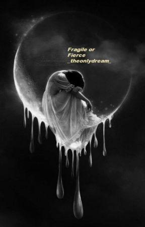 MaNan- Fragile or Fierce? by _theonlydream_