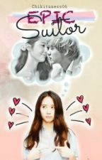 My Epic Suitor (EXO Luhan FanFic) by Chikitaness06
