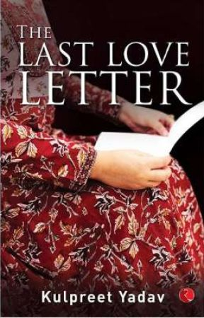 The Last Love Letter by kulpreetyadav