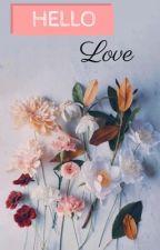 Hello, Love  by Bookgirl206