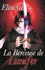 La Berceuse de Lunifer (Prochaine sortie livre !) by Elincya