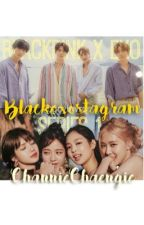 BLACKEXOSTAGRAM by ChannieChaengie