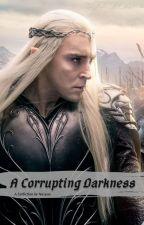 A Corrupting Darkness by NakaKumi35