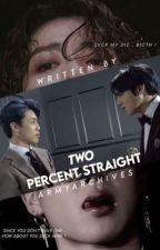 2% Straight    Jungkook x Reader by ArmyArchives