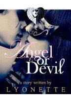 Angel or Devil by MADLyonette