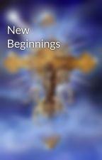 New Beginnings by WilliamKillian