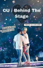 CU/Behind The Stage (Taekook) by bts_stan_vkook