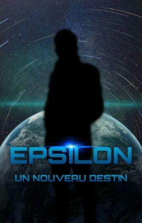 EPSILON, un Nouveau Destin by epsilonbywandis