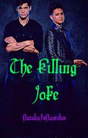 The Killing Joke  by NataliaIsNautilus