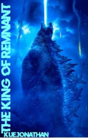 The King Of Remnant ( Godzilla Male Reader X RWBY Harem) - Harem