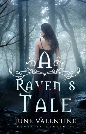 A Raven's Tale by JuneValentine