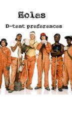 Holes D-tent preferences  by Cass_K_06