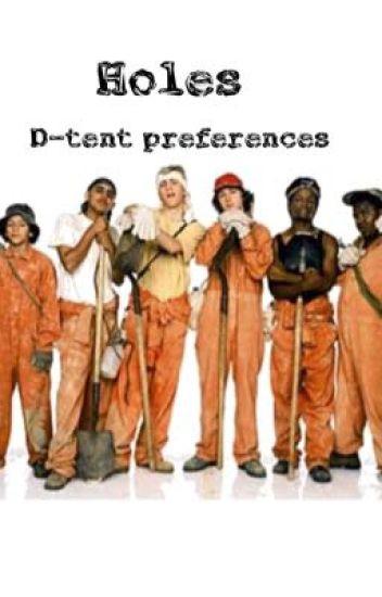 Holes D-tent preferences