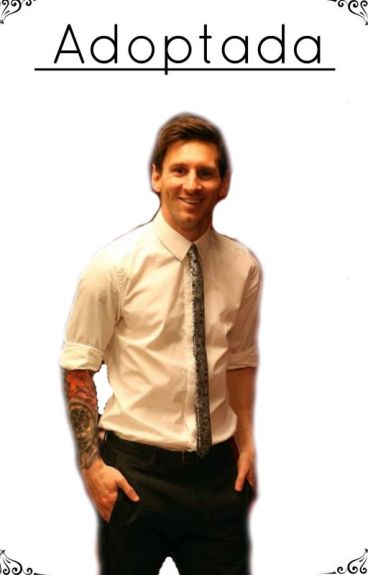 Adoptada [Lionel Messi]