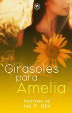 Girasoles para Amelia by JaePRey