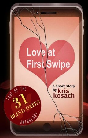 Love at First Swipe by kriskosach