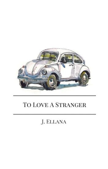 To Love A Stranger // Young Love Book 2