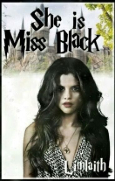 She is miss Black/ Harry Potter FF