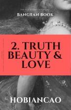 Truth beauty & love. by sexkj_