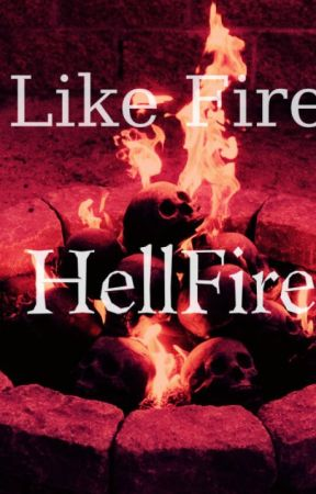 Hell Fire by Lunae_Nocte